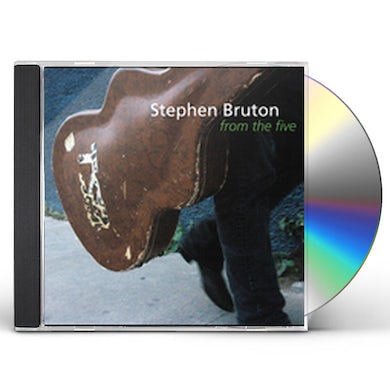 Stephen Bruton FROM THE FIVE CD