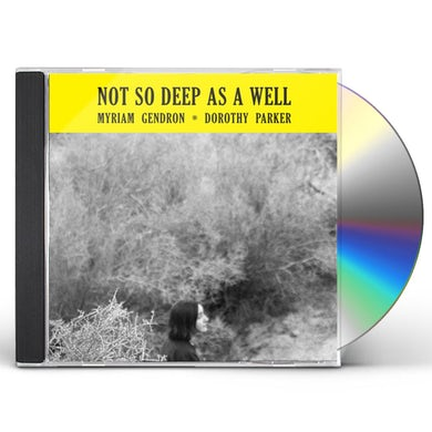 Myriam Gendron NOT SO DEEP AS A WELL CD