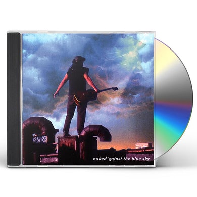 Elijah Black NAKED 'GAINST THE BLUE SKY CD