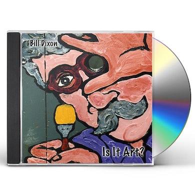 Bill Dixon IS IT ART CD