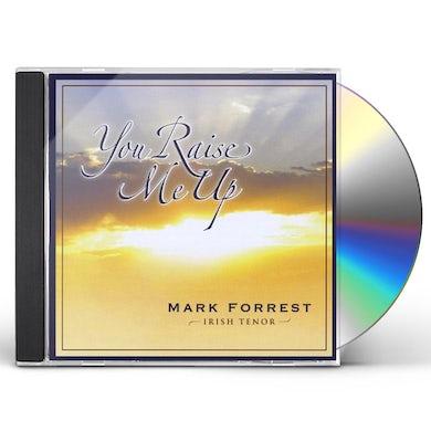Mark Forrest YOU RAISE ME UP CD