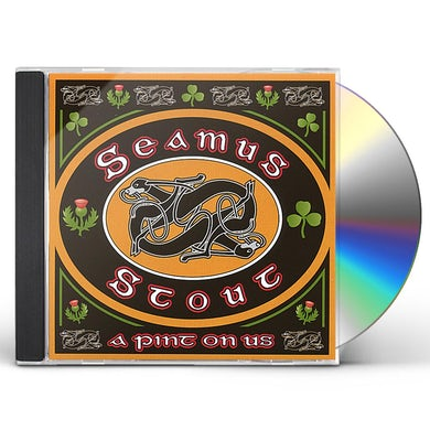 Seamus Stout PINT ON US CD