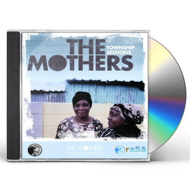 Mothers TOWNSHIP SESSIONS CD