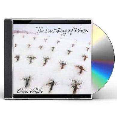 Chris Vallillo LAST DAY OF WINTER CD
