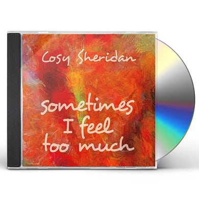 SOMETIMES I FEEL TOO MUCH CD