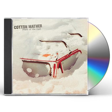 Cotton Mather DEATH OF THE COOL CD