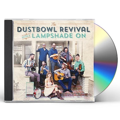 Dustbowl Revival WITH A LAMPSHADE ON CD