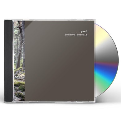 Yard GOODBYE DETROIT CD