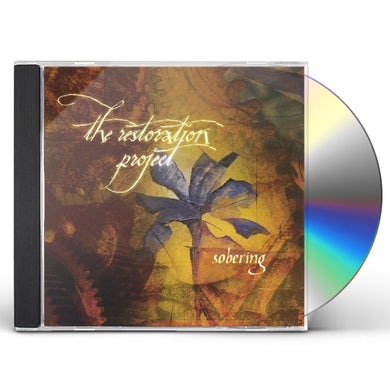 Restoration Project SOBERING CD