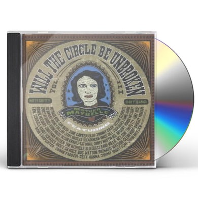 Nitty Gritty Dirt Band Will The Circle Be Unbroken 3 (2 CD) CD
