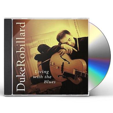 Duke Robillard LIVING WITH THE BLUES CD