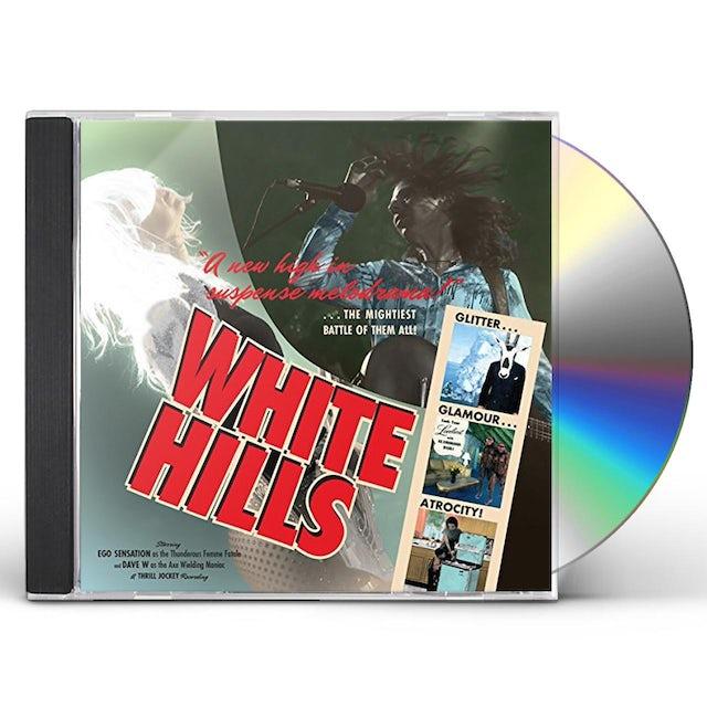 White Hills GLITTER GLAMOUR ATROCITY CD