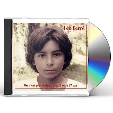Leo Ferre ON N'EST PAS SERIEUX QUAND ON A 17 CD