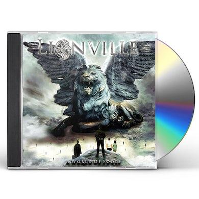 Lionville WORLD OF FOOLS CD