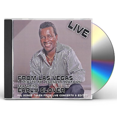 Early Clover LIVE FROM LAS VEGAS A TRIBUTE TO LEGENDS & MOTOWN CD