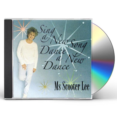 Scooter Lee SING A NEW SONG DANCE A NEW DANCE GOSPEL CD