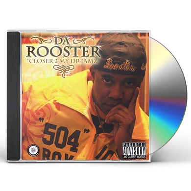Rooster CLOSER 2 MY DREAMZ CD
