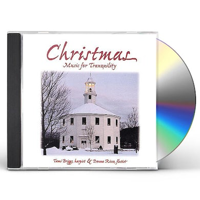 Tami Briggs CHRISTMAS MUSIC FOR TRANQUILITY CD