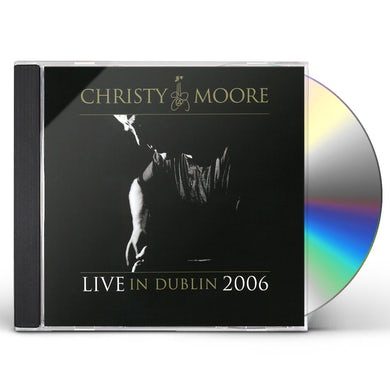 Christy Moore LIVE FROM DUBLIN 2006 CD