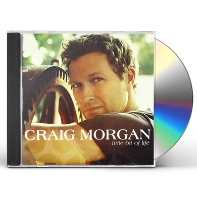 Craig Morgan LITTLE BIT OF LIFE CD