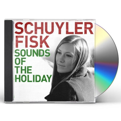 Schuyler Fisk SOUNDS OF THE HOLIDAY CD