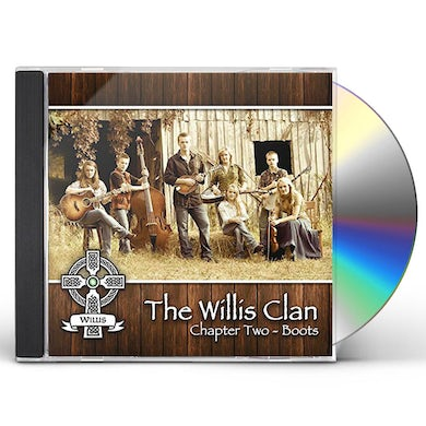 Willis Clan CHAPTER 2 - BOOTS CD