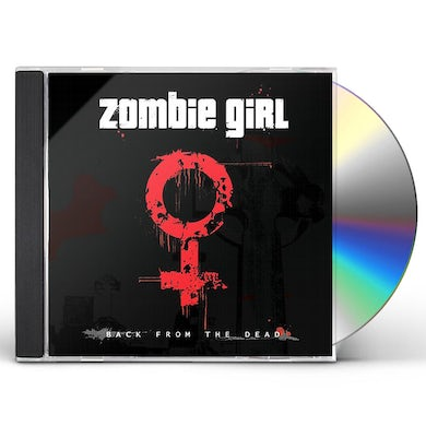 Zombie Girl BACK FROM THE DEAD CD