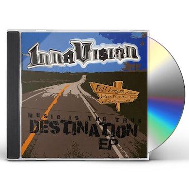 Inna vision MUSIC IS THE TRUE DESTINATION CD