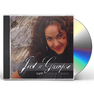 Beth Champion Mason JUST A GLIMPSE CD