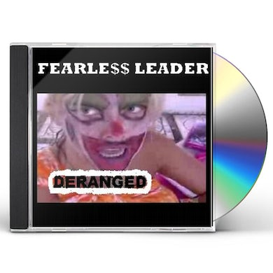 Fearless Leader DERANGED CD
