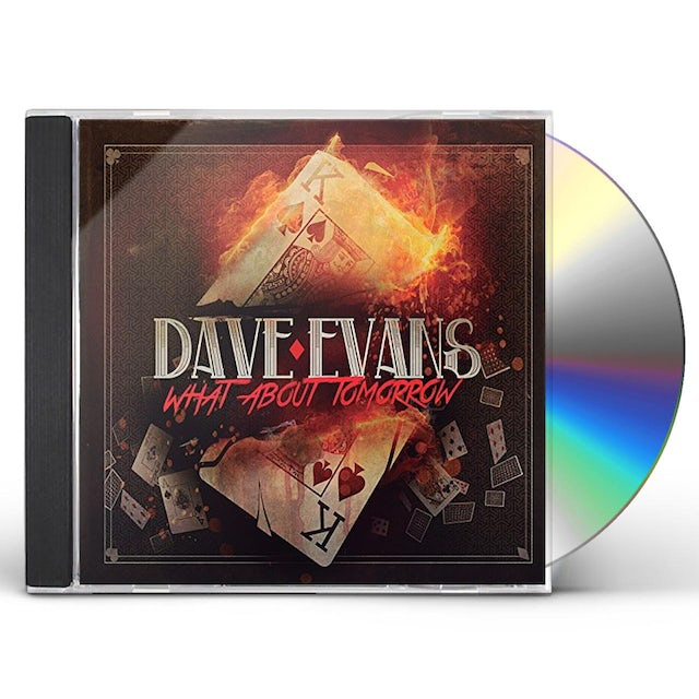 Dave Evans WHAT ABOUT TOMORROW CD