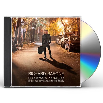 Richard Barone SORROWS & PROMISES: GREENWICH VILLAGE IN THE 1960S CD
