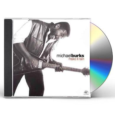 Michael Burks MAKE IT RAIN CD
