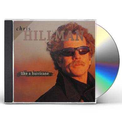 Chris Hillman  LIKE A HURRICANE CD