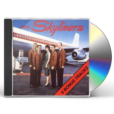 Skyliners SINCE I DON'T HAVE YOU CD