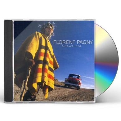 Florent Pagny AILLEURS LAND CD