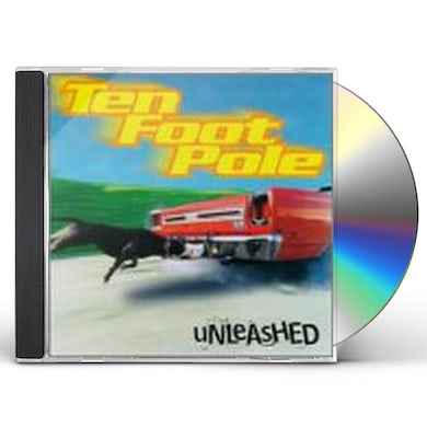 Ten Foot Pole UNLEASHED CD