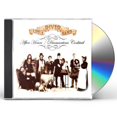 Little River Band After Hours/Diamantina Cocktail CD