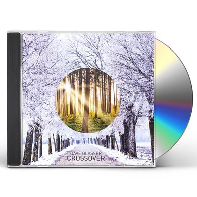 Dave Glasser CROSSOVER CD