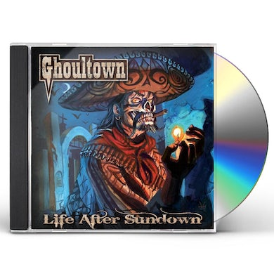 Ghoultown LIFE AFTER SUNDOWN CD