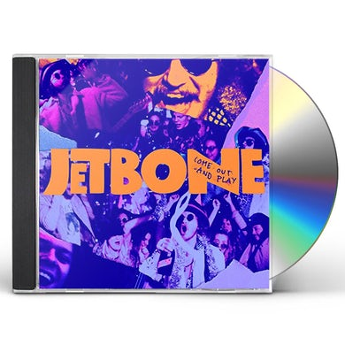 JETBONE COME OUT & PLAY CD