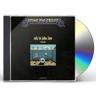 Stone The Crows ODE TO JOHN LAW CD