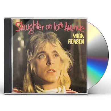Mick Ronson SLAUGHTER ON 10TH AVENUE CD