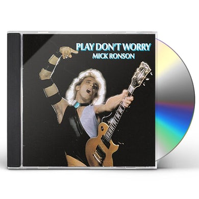 Mick Ronson PLAY DON'T WORRY CD