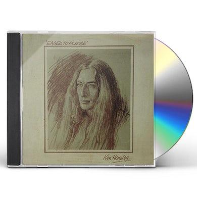 Ken Hensley EAGER TO PLEASE CD