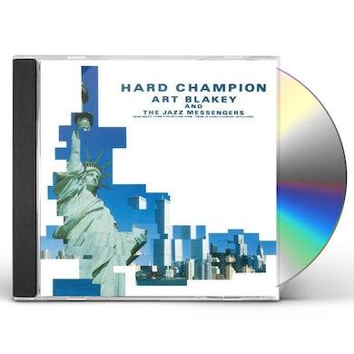 Art Blakey HARD CHAMPION (& JAZZ MESSENGERS) CD