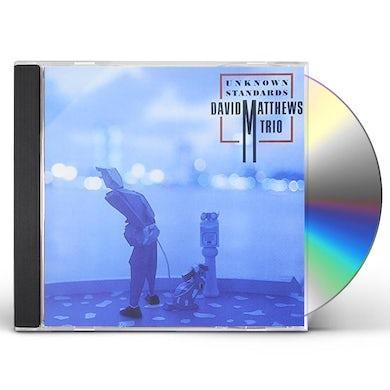 David Matthews UNKNOWN STANDARD CD