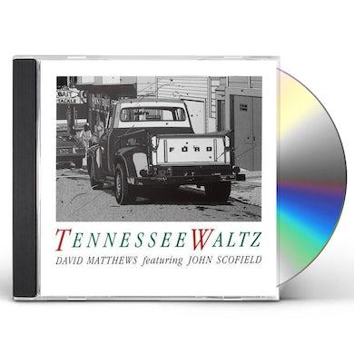 David Matthews TENNESSEE WALTZ CD
