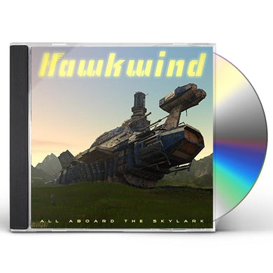 Hawkwind ALL ABOARD THE SKYLARK CD