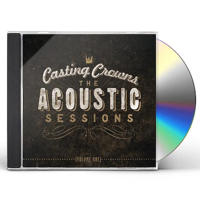 Casting Crowns ACOUSTIC SESSIONS 1 CD